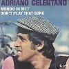 Adriano Celentano - Don't play that song