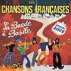 La Bande à Basile - Les chansons françaises
