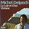 Michel Delpech - Le Loir-et-Cher