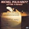 Michel Polnareff - Lettre à France