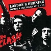 The Clash - London's Burning