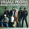 Village People - San Francisco