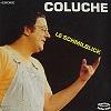 COLUCHE - Le Schmilblick