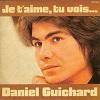 DANIEL GUICHARD - Je t_aime, tu vois