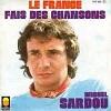MICHEL SARDOU - Le France