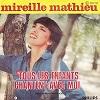 MIREILLE MATHIEU - Tous les enfants chantent avec moi
