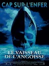 2002 Le Vaisseau de l'angoisse