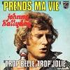 Johnny Hallyday - Prends ma vie