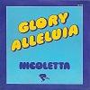 Nicoletta - Glory Alleluia