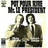 Patrick Green et Olivier Lejeune - Pot pour rire