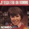 Romeo - Je veux être un homme