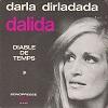 Dalida - Darla dirladada