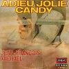 Jean-François Michaël - Adieu jolie Candy
