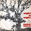 Michel Delpech - Wight is wight