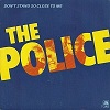the police - don_t stand so close to me
