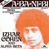 Eurovision Izhar Cohen et The Alphabeta A-Ba-Ni-Bi