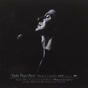 Etienne Daho discographie Daho Pleyel Paris