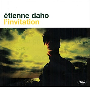 Etienne Daho discographie L'Invitation