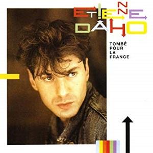Etienne Daho discographie Tombé pour la France