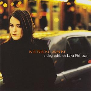 Keren Ann Discographie La Biographie de Luka Philipsen