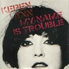 Keren Ann Discographie My name is trouble