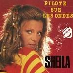 Sheila discographie Pilote sur les ondes