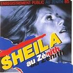 Sheila discographie Sheila au Zénith