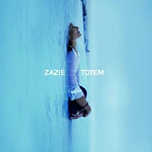 Zazie Discographie Totem
