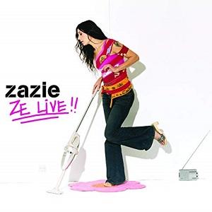 Zazie Discographie Ze live !!