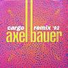 Axel Bauer Cargo Remix