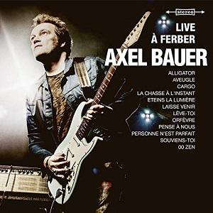 Axel Bauer Live à Ferber