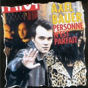 Axel Bauer Personne n'est parfait