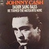 Johnny Cash Daddy sang bass