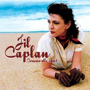 Jil Caplan Comme elle vient