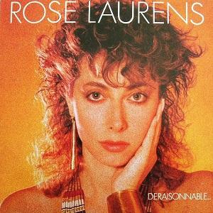 Rose Laurens Déraisonnable