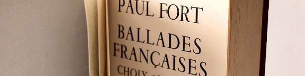 Paul Fort Ballades françaises