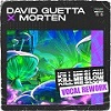 DAVID GUETTA & MORTEN Kill me slow