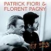 PATRICK FIORI & FLORENT PAGNY J'y vais